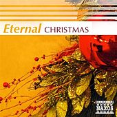 Play & Download Eternal Christmas by Various Artists | Napster