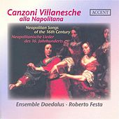 Vocal Music (Italian 16Th Century) - Cimello, G. / Lassus, O. / Fontana, V. / Perissone, C. / Maio, G.T. / Donato, B. (Canzoni Villanesche) by Various Artists