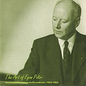 Play & Download The Art of Egon Petri (1922-1960) by Egon Petri | Napster