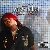 Play & Download Grown Woman by Mizznekol | Napster