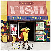 Play & Download When Fish Ride Bicycles by Cool Kids | Napster