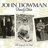 Play & Download Family Chain by John Bowman | Napster