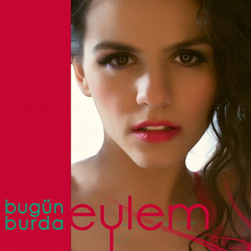 Play & Download Bugün Burda by Eylem | Napster