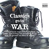 Classics Go To War by Various Artists
