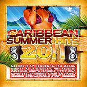 Caribbean Summer Hits 2011 by Various Artists