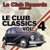 Play & Download Le club classics, vol. 4 by Various Artists | Napster
