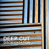 Disorientation by Deep Cut