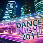 Dance Night 2011 by Various Artists