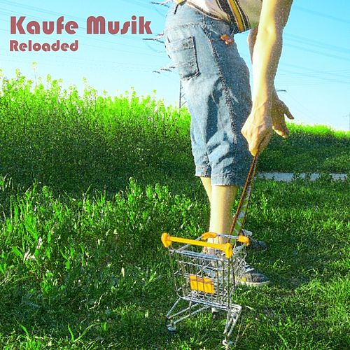 Play & Download Kaufe Musik Reloaded by Various Artists | Napster