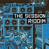 Play & Download The Session Riddim by Various Artists | Napster