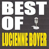 Best of Lucienne Boyer by Lucienne Boyer