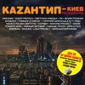 Play & Download Kazantip-Kiev Rezidenty by Various Artists | Napster