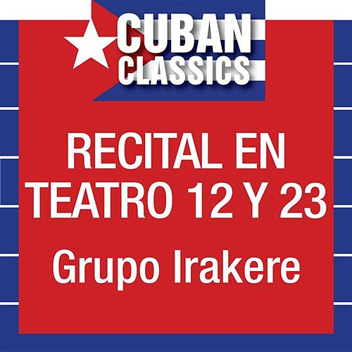 Play & Download Recital en Teatro 12 y 23 by Various Artists | Napster