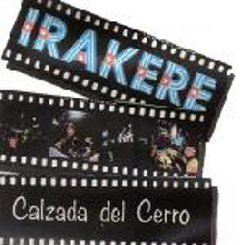 Play & Download Calzada Del Cerro by Irakere   Napster