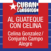 Play & Download Al Guateque Celina by Celina Gonzalez | Napster