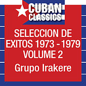 Seleccion De Exitos 1973-1979, Vol. 2 by Irakere