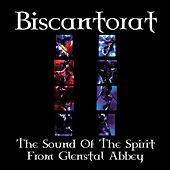 Play & Download Biscantorat - The Sound Of The Spirit From Glenstal Abbey by The Monks Of Glenstal Abbey | Napster