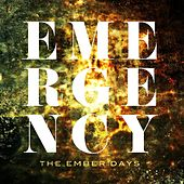 Play & Download Emergency by Ember Days | Napster