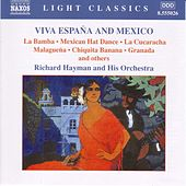 Play & Download Viva Espana And Mexico by Richard Hayman | Napster