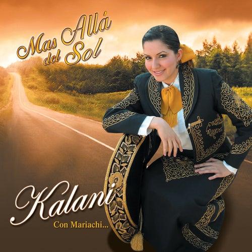 Mas Allá Del Sol by Kalani