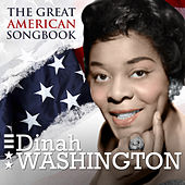 Dinah Washington - The Great American Songbook by Dinah Washington