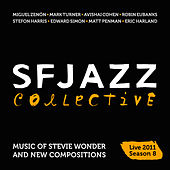 Play & Download Music of Stevie Wonder and New Compositions: Live in New York 2011 - Season 8 by SF Jazz Collective | Napster