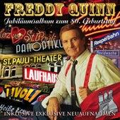 Jubiläumsalbum zum 80. Geburtstag by Freddy Quinn