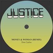 Don Carlos Money & Woman (Remix) by Don Carlos
