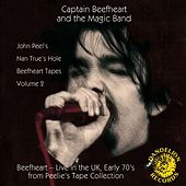 Play & Download The Nan True's Hole Tapes Volume 2 by Captain Beefheart | Napster