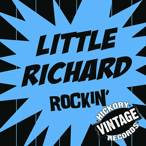Play & Download Rockin' by Little Richard | Napster