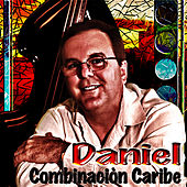 Play & Download Combinacion Caribe by Daniel | Napster