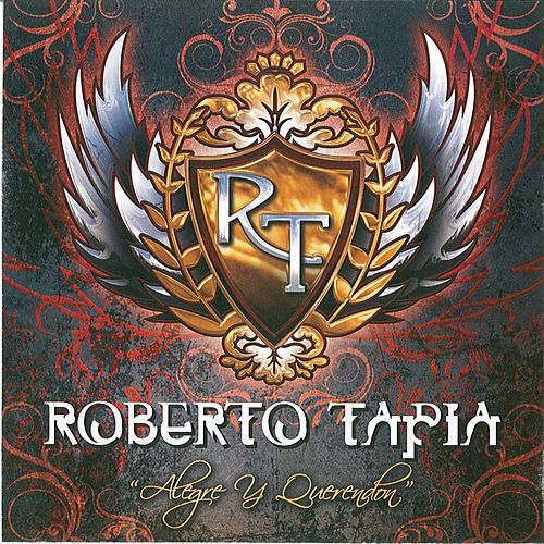 Play & Download Alegre Y Querendon by Roberto Tapia | Napster