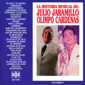 La Historia Musical de Julio Jaramillo y Olimpo Cardenas by Various Artists