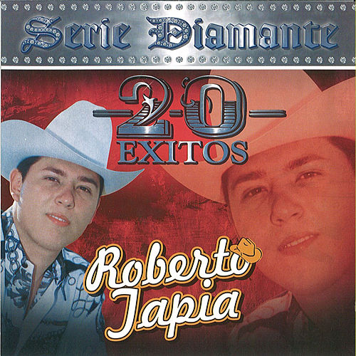 20 Exitos Serie Diamante by Roberto Tapia