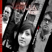 Play & Download Wrong From The Start - Single by To Be Juliet's Secret | Napster