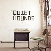 Play & Download Quiet Hounds by Quiet Hounds | Napster