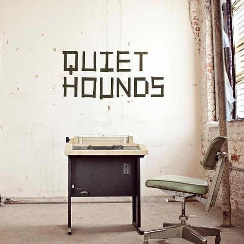 Quiet Hounds by Quiet Hounds