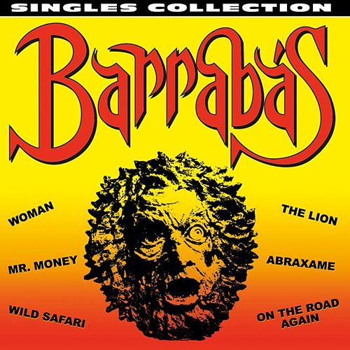 Play & Download Singles Collection by Barrabas | Napster