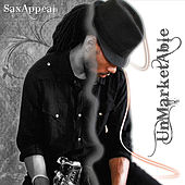 Play & Download Unmarketable by Sax Appeal | Napster