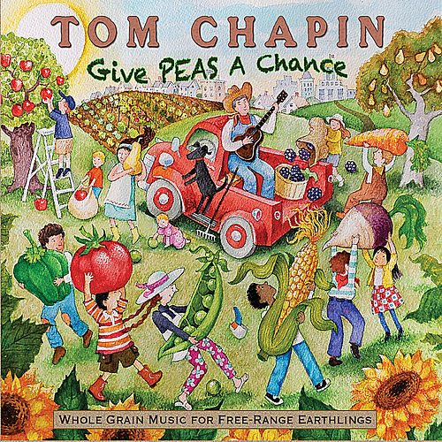 Play & Download Give Peas A Chance by Tom Chapin | Napster