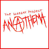 Anathema by The Bleeder Project