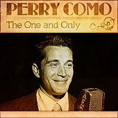 Play & Download Perry Como - The One And Only by Perry Como | Napster