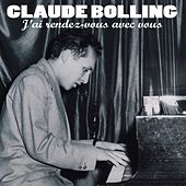 Play & Download J'ai rendez-vous avec vous by Claude Bolling | Napster