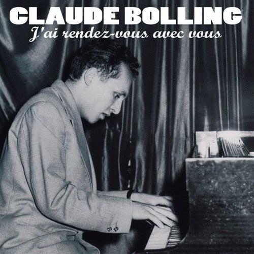 Play & Download J'ai rendez-vous avec vous by Claude Bolling | Napster