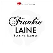 Blazing Saddles by Frankie Laine