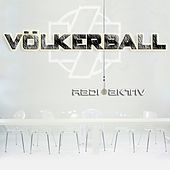 Play & Download Radioaktiv by Völkerball | Napster