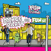 Play & Download Dance Party On Fun Street by Basho | Napster