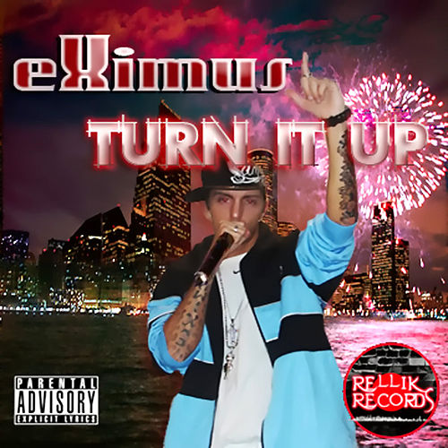 Turn It Up by eXimus