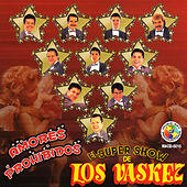 Play & Download Amores Prohibidos by El Super Show De Los Vaskez | Napster