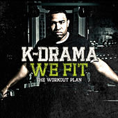 We Fit: The Workout Plan (Extra Reps - Deluxe Version) by Various Artists
